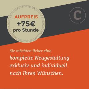 Neugestaltung berechnen wir mit 75 EUR pro Stunde
